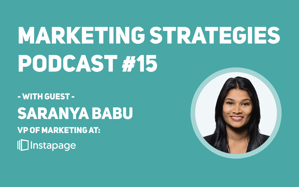 MSP Episode 15: Interview with Saranya Babu from Instapage